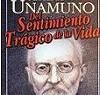 Miguel de Unamuno – Del sentimiento tragico de la vida