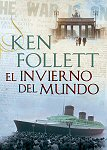 el invierno del mundo ken follett winter of the World libro