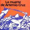 Carlos Fuentes – La Muerte De Artemio Cruz