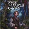 Laura Gallego – Donde Los Árboles Cantan