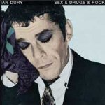 ian dury sex drugs rocknroll
