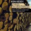 Ken Kesey – A Veces Un Gran Impulso
