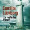 Camilla Lackberg – Los Vigilantes Del Faro