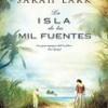 Sarah Lark – La Isla De Las Mil Fuentes