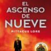Pittacus Lore – El Ascenso De Nueve