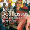 John Dos Passos – Manhattan Transfer