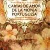 Mariana Alcoforado – Cartas De Amor De La Monja Portuguesa