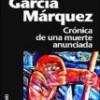 Gabriel García Márquez – Crónica De Una Muerte Anunciada