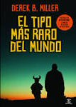Derek b miller el tipo mas raro del mundo norwegian by night portada cover book libro