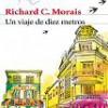 Novedad Literaria: Richard C. Morais – Un Viaje De Diez Metros – Novela