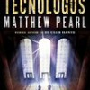 Matthew Pearl – Los Tecnólogos