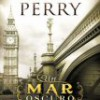Anne Perry – Un Mar Oscuro