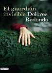 el guardian invisible dolores redondo book libro portada