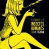 Osamu Tezuka – El Libro De Los Insectos Humanos