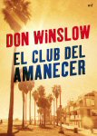 don winslow el club del amanecer
