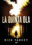 Rick Yancey – La Quinta Ola